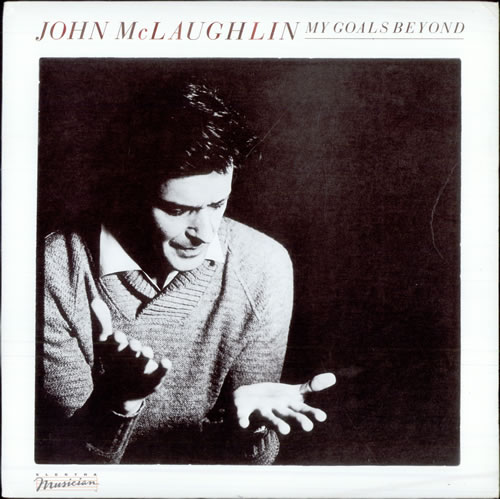 John-McLaughlin-My-Goals-Beyond-505027