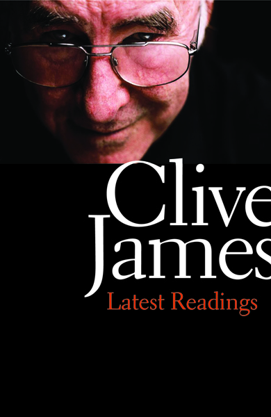 clive james essays I had an old collection of james's essays in my hand when i suddenly, and  improbably, stumbled on the author himself a few feet ahead of me.